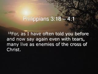 Philippians 3:18 � 4:1