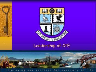 Leadership of CfE