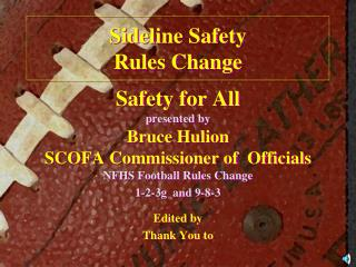 Sideline Safety Rules Change