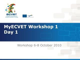 MyECVET Workshop 1 Day 1