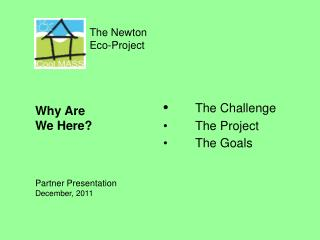 The Newton   Eco-Project