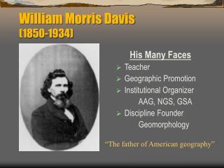 William Morris Davis  (1850-1934)