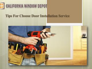 Tips For Choose Door Installation Service