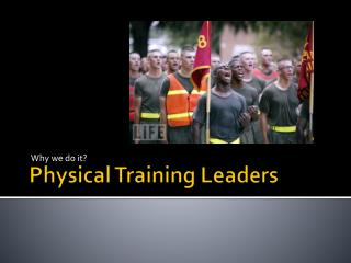 Physical Training Leaders
