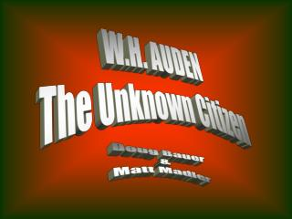 W.H. AUDEN The Unknown Citizen