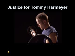Justice for Tommy Harmeyer