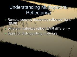 Understanding Multispectral Reflectance