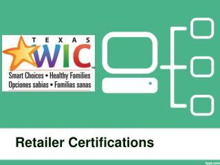 Retailer Certifications