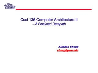 Csci 136 Computer Architecture II – A Pipelined Datapath
