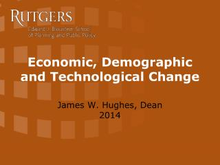Economic, Demographic and Technological Change
