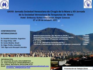 Hotel   Embassy  Suites Urb.Campo Alegre Caracas 27 al 29 de octubre  2011