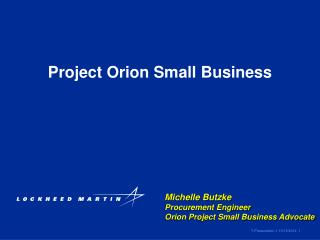 Project Orion Small Business