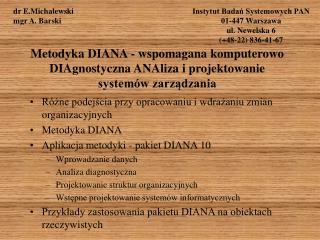 Różne podejścia przy opracowaniu i wdrażaniu zmian organizacyjnych Metodyka DIANA