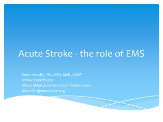 Acute Stroke - the role of EMS