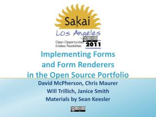 Implementing Forms and Form Renderers in the Open Source Portfolio