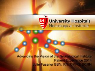 Advancing the Vision of the Neurological Institute Patient Experience 2014
