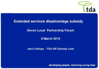 Extended services disadvantage subsidy