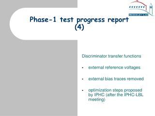 Phase-1 test progress report (4)