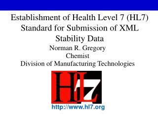 Establishment of Health Level 7 (HL7) Standard for Submission of XML Stability Data
