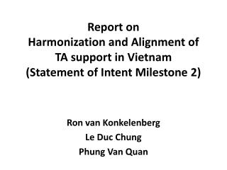 Report on Harmonization and Alignment of  TA support in Vietnam (Statement of Intent Milestone 2)