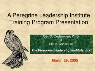 A Peregrine Leadership Institute Training Program Presentation
