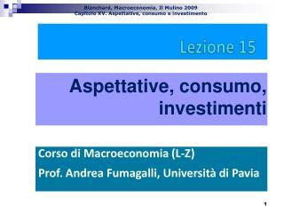 Aspettative, consumo, investimenti