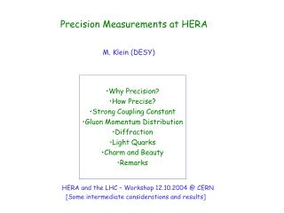 Precision Measurements at HERA M. Klein (DESY)