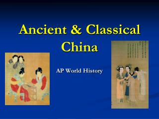 Ancient & Classical  China