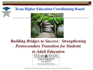 Building Bridges to Success:  Strengthening Postsecondary Transition for Students  in Adult Education