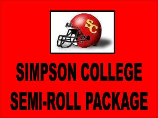 Simpson's Semi Roll Package