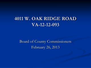 4011 W. OAK RIDGE ROAD VA-12-12-093