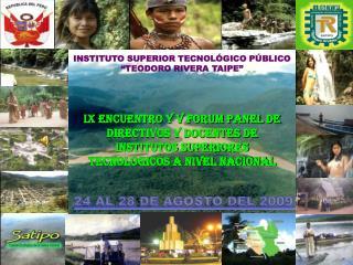 """INSTITUTO SUPERIOR TECNOLÓGICO PÚBLICO """"TEODORO RIVERA TAIPE"""""""