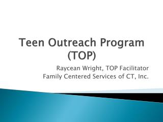 Teen Outreach Program (TOP)