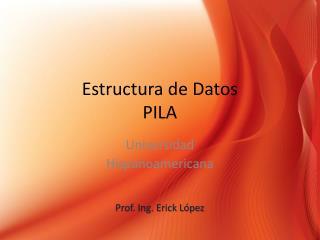 Estructura de Datos PILA