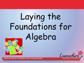 Laying the Foundations for Algebra
