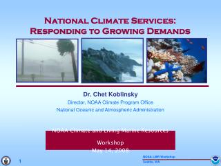 NOAA Climate and Living Marine Resources Workshop May 14, 2008