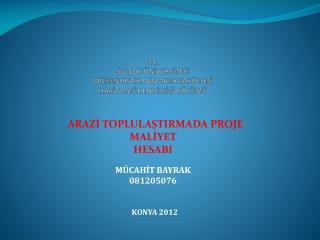 MÜCAHİT BAYRAK 081205076