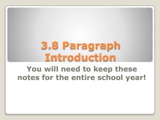 3.8 Paragraph Introduction