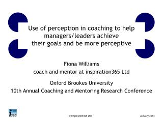 Use of perception in coaching to help managers/leaders achieve their goals and be more perceptive