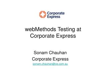 webMethods Testing at Corporate Express