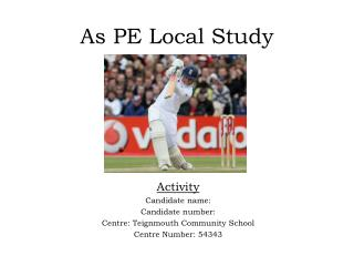 As PE Local Study