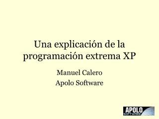 Una explicación de la programación extrema XP