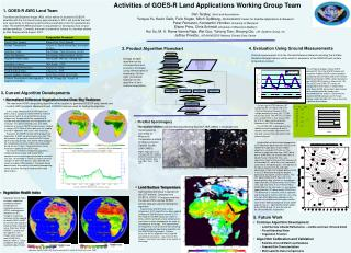 Activities of GOES-R Land Applications Working Group Team