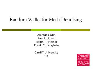Random Walks for Mesh Denoising