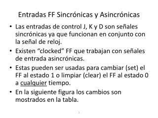 Entradas FF Sincrónicas y Asincrónicas