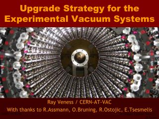 Upgrade Strategy for the Experimental Vacuum Systems