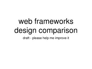 web frameworks design comparison