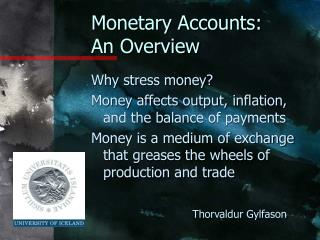 Monetary Accounts:  An Overview