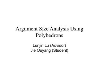 Argument Size Analysis Using Polyhedrons