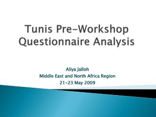 Tunis Pre-Workshop Questionnaire Analysis